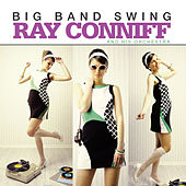 Big Band Swing by Ray Conniff