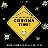 Corona Time Freestyle by Griff