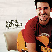 Em Qualquer Lugar (Deluxe) by Andre Galiano