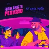 Só Uma Noite by Fabio Brazza