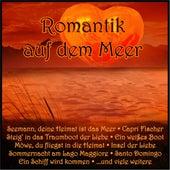 Romantik auf dem Meer by Various Artists