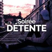 Soirée Détente de Various Artists
