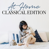 At Home Classical Edition de Various Artists