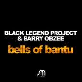 Bells Of Bantu de Black Legend Project