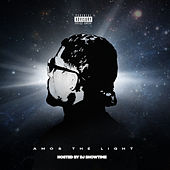THE LIGHT (Hosted By DJ Showtime) de Amos The Light