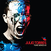 Julio Torres - Tune Series, Vol. 2 de Various Artists