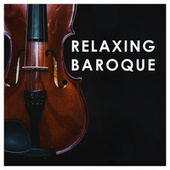 Adagio - Relaxing Baroque von Various Artists