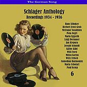 The German Song / Schlager Anthology, Vol. 6 - Recordings 1934 - 1936 by Various Artists
