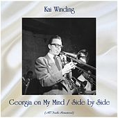 Georgia on My Mind / Side by Side (All Tracks Remastered) von Kai Winding