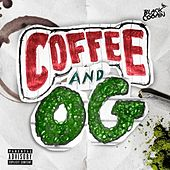 Coffee & OG by Black Cobain
