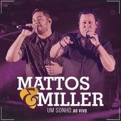 Um Sonho (Ao Vivo) de Mattos e Miller