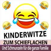 Kinderwitze zum Schieflachen und Schmunzeln für die ganze Familie von Witze Erzähler TA