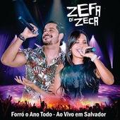 Forró o Ano Todo (Ao Vivo em Salvador) de Zefa di Zeca