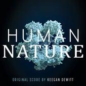 Human Nature (Original Motion Picture Soundtrack) by Keegan Dewitt