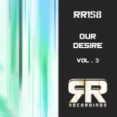 Our Desire, Vol. 3 von Various Artists