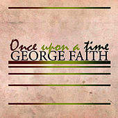 Once Upon a Time von George Faith