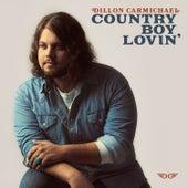 Country Boy Lovin' de Dillon Carmichael