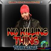 No Killing Thing de Turbulence