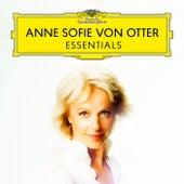 Anne Sofie von Otter: Essentials by Anne-sofie Von Otter
