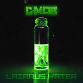 Lazarus Water by C-Mob