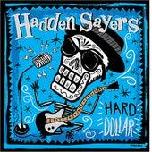 Hard Dollar by Hadden Sayers Band
