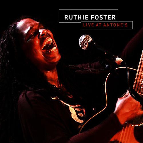 Ruthie Foster Live at Antone's by Ruthie Foster