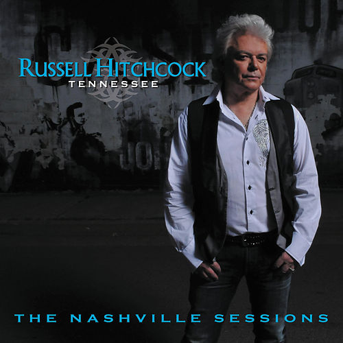 Tennessee-The Nashville Sessions by Russell Hitchcock
