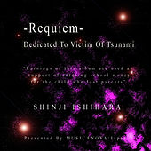 Requiem, Dedicated To Victim Of Tsunami de Shinji Ishihara