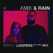 Fire & Rain de Loopers
