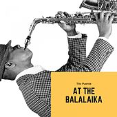 At the Balalaika von Tito Puente