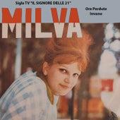 Ore Perdute, Invano (Sigla tv Il Signore Delle 21 1962) von Milva