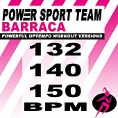 Barraca (Powerful Uptempo Cardio, Fitness, Crossfit & Aerobics Workout Versions) by Power Sport Team
