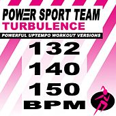 Turbulence (Powerful Uptempo Cardio, Fitness, Crossfit & Aerobics Workout Versions) by Power Sport Team