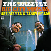The Jazztet: Big City Sounds von Art Farmer