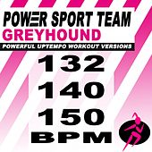 Greyhound (Powerful Uptempo Cardio, Fitness, Crossfit & Aerobics Workout Versions) by Power Sport Team