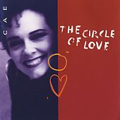The Circle of Love by Cae