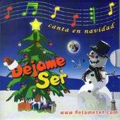 Canta en Navidad de Déjame Ser