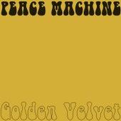 Golden Velvet de Peace Machine