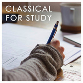 Classical for Study by Various Artists