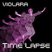 Timelapse (Deluxe Edition) by Violara