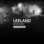 Better Word (Deluxe Single) by Leeland