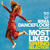 Most Liked Spring (Irma Dancefloor presents) de Various Artists