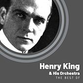 The Best of Henry King & His Orchestra von Henry King