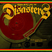 We're Gonna Find A Way by Roger Miret & The Disasters