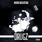 DRUGZ by Andre Nickatina