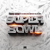Super Bowl (feat.  Gudda Gudda, Hoodybaby & Jay Jones) von Young Money