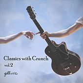 Classics with Crunch, Vol. 2 de Gillwire
