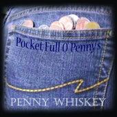 Pocket Full O' Penny's von Penny Whiskey