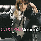 Carolyna (Edited Version) von Melanie C