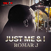 Just Me & I by Romar J